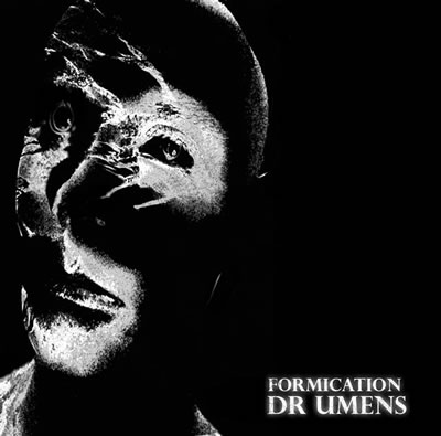 CF021 - Formication - Dr Umens (The NeuTek Remixes) LP