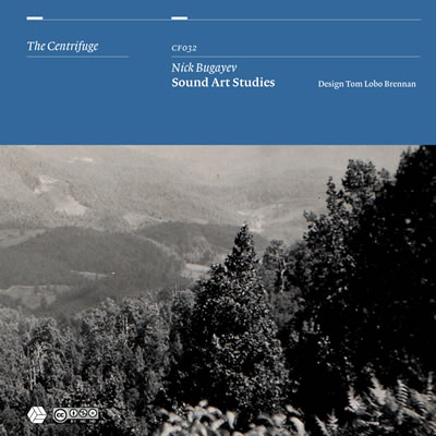 CF032 - Nick Bugayev - Sound Art Studies LP
